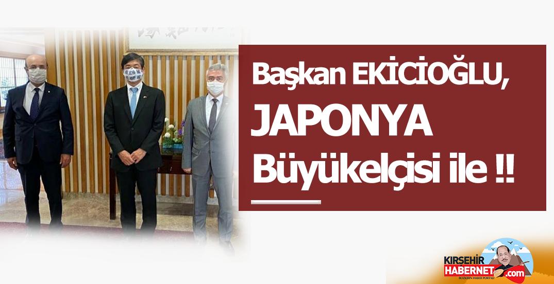 Başkan EKİCİOĞLU, JAPONYA Büyükelçisi ile !!