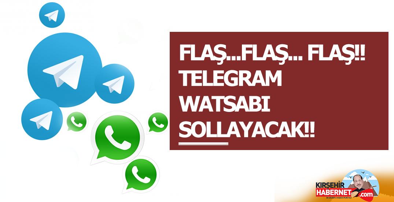 FLAŞ…FLAŞ… FLAŞ!! TELEGRAM WATSABI SOLLAYACAK!!
