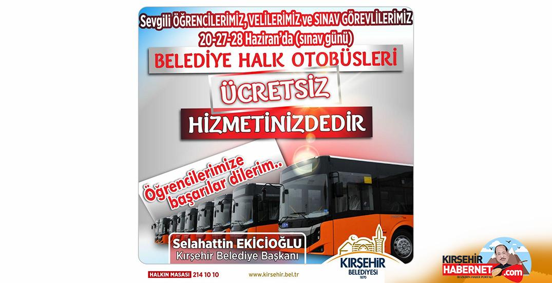 SINAV GÜNLERİ ULAŞIM ÜCRETSİZ!!