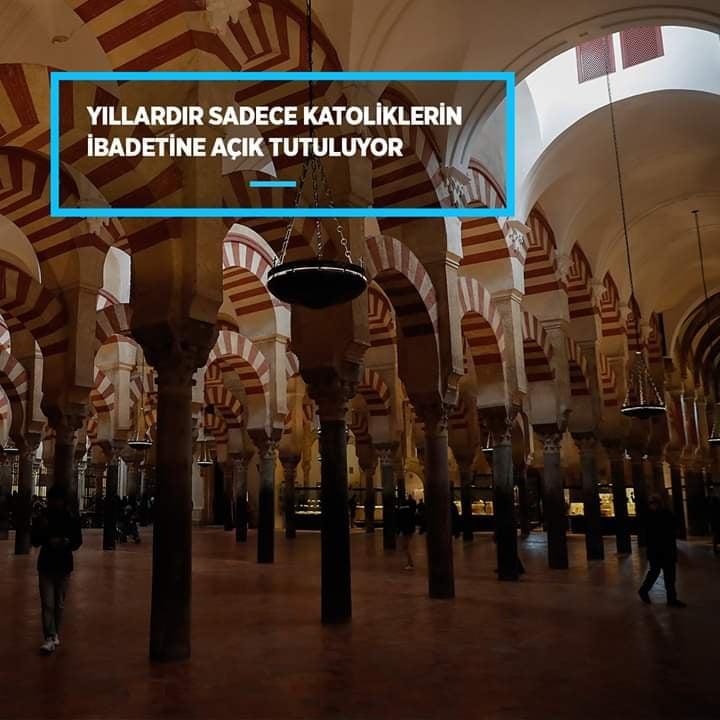 İspanya'daki Kurtuba Ulu Cami yıllardır sadece Katoliklerin ibadetine açık tutuluyor