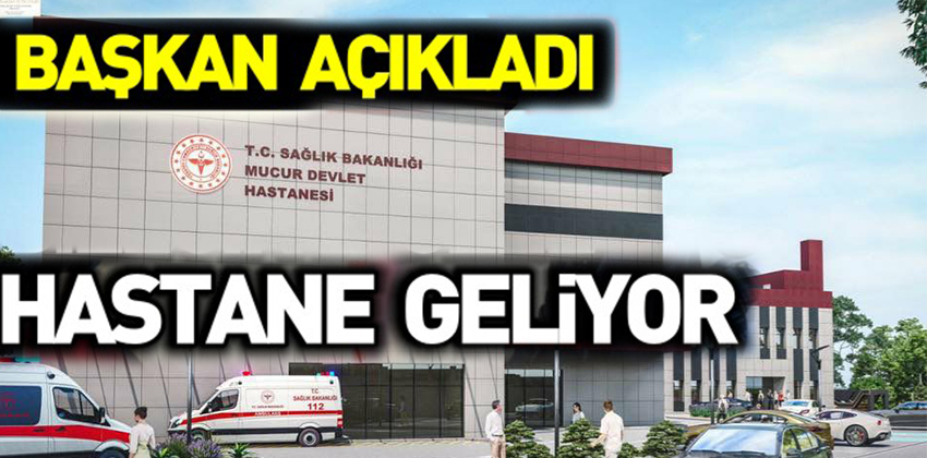 MUCUR'A MODERN DEVLET HASTANESİ YAPILIYOR!!