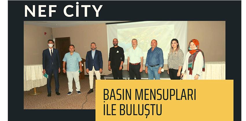 NEF CITY CEO'LARI BASIN MENSUPLARI İLE BULUŞTU