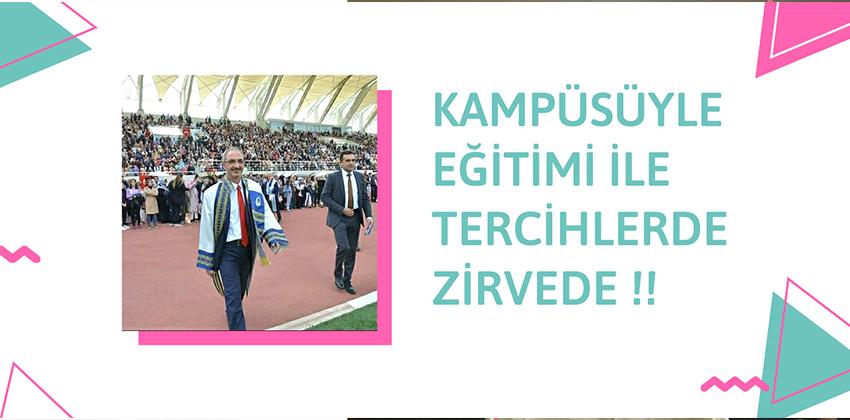 KAMPÜSÜYLE / EĞİTİMİ İLE TERCİHLERDE ZİRVEDE!!