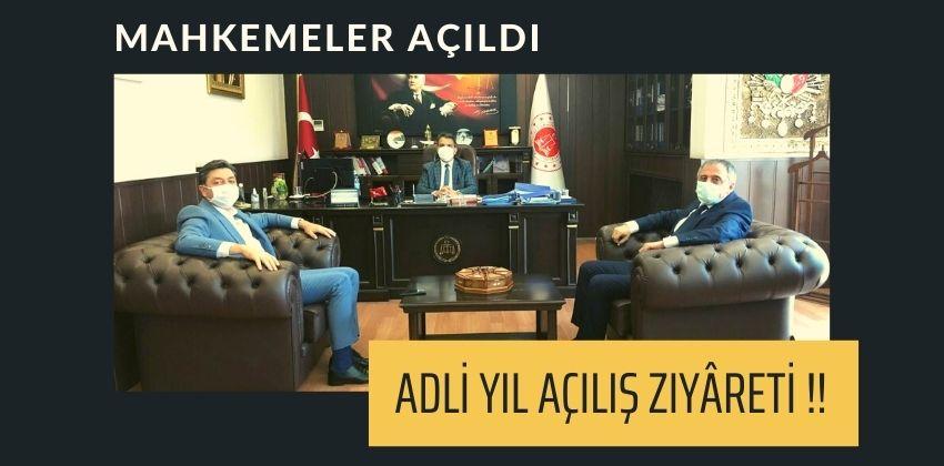 ADLİ YIL AÇILIŞ ZIYÂRETİ !!