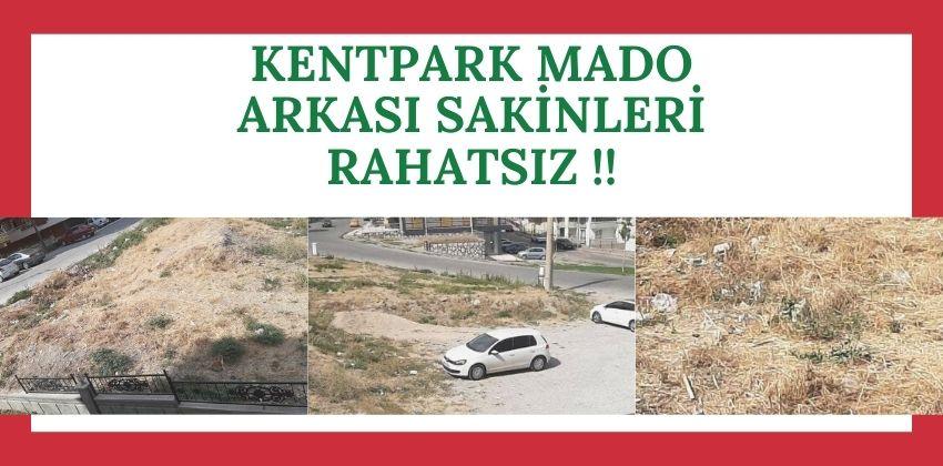 KENTPARK MADO ARKASI SAKİNLERİ RAHATSIZ !!