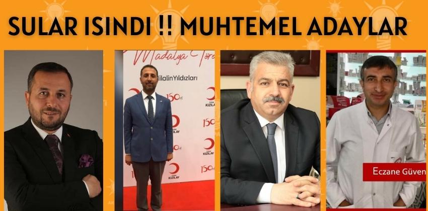 SULAR ISINDI !! AKPARTİ İL BAŞKANLIĞINA MUHTEMEL ADAYLAR !!