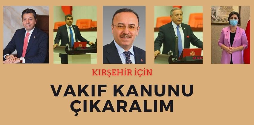KIRŞEHİR İÇİN VAKIF KANUNUNU ÇIKARALIM !!