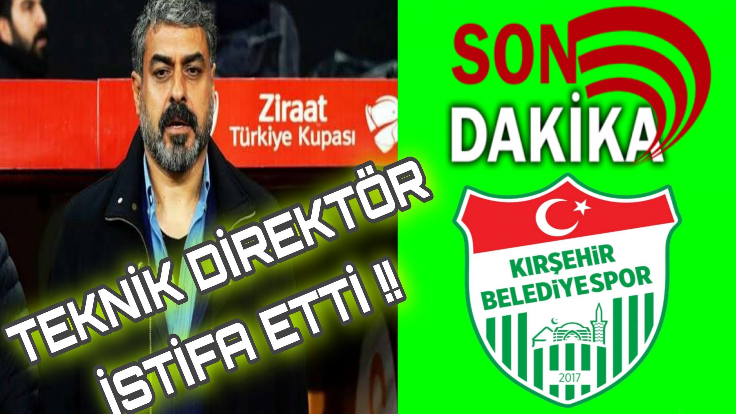 TEKNİKDİRÖKTÖR GÜRSES KILIÇ İSTİFA ETTİ !!