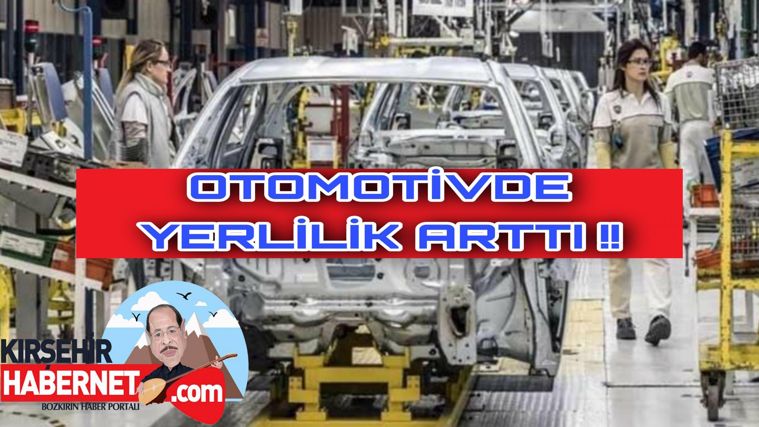 OTOMOTİVDE YERLİLİK BÜYÜYÜYOR !!