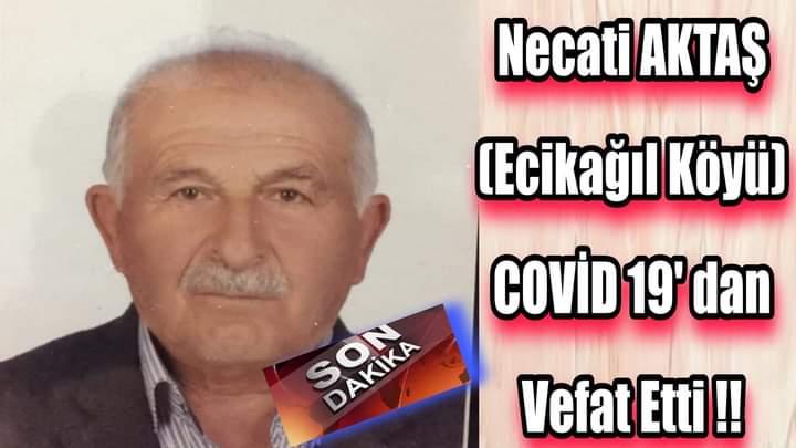 COVİD 19′ dan VEFAT ETTİ !! (ECİKAĞIL KÖYÜ)