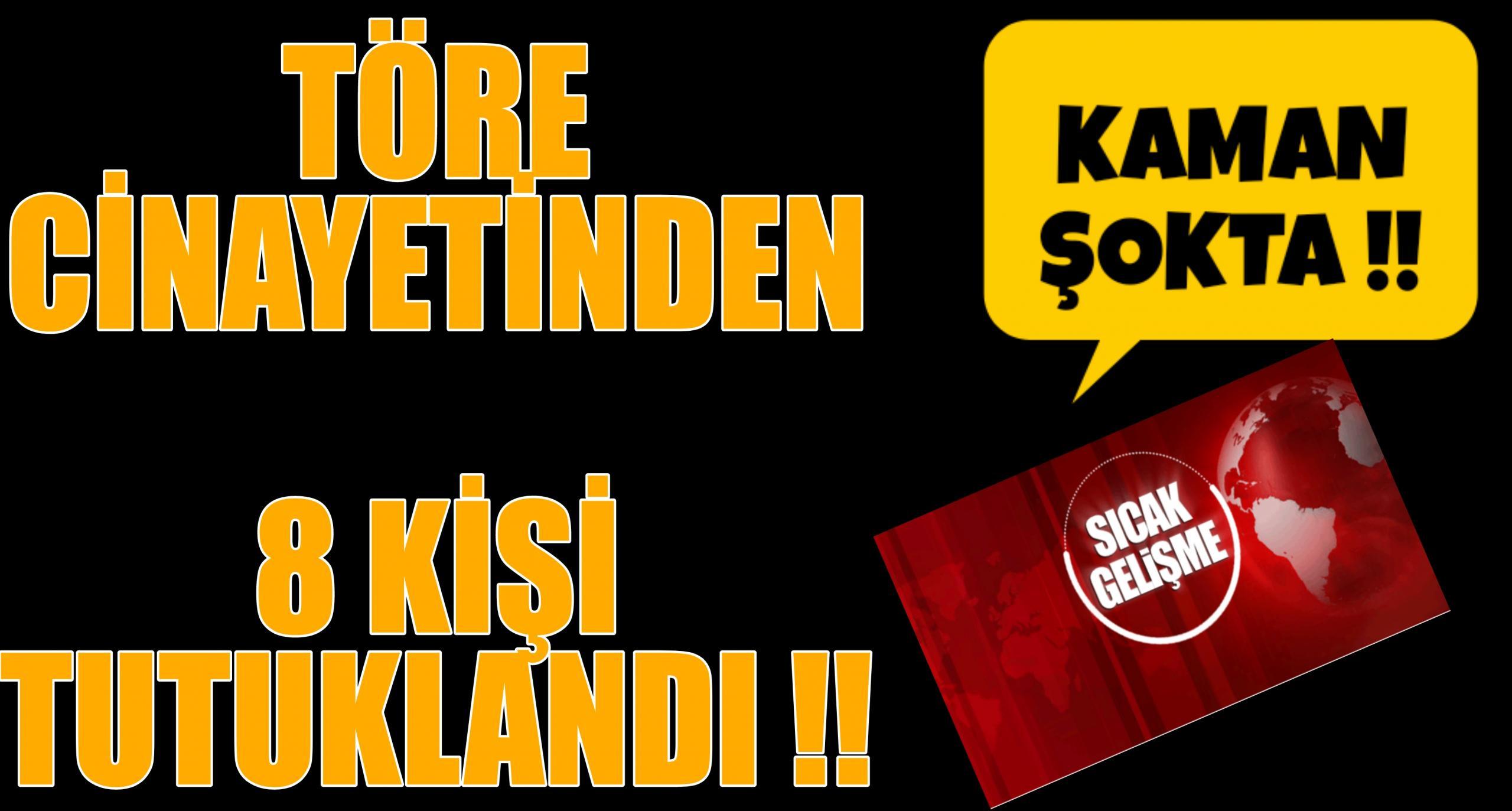 TÖRE CİNAYETİ KAMAN ŞOKTA !!