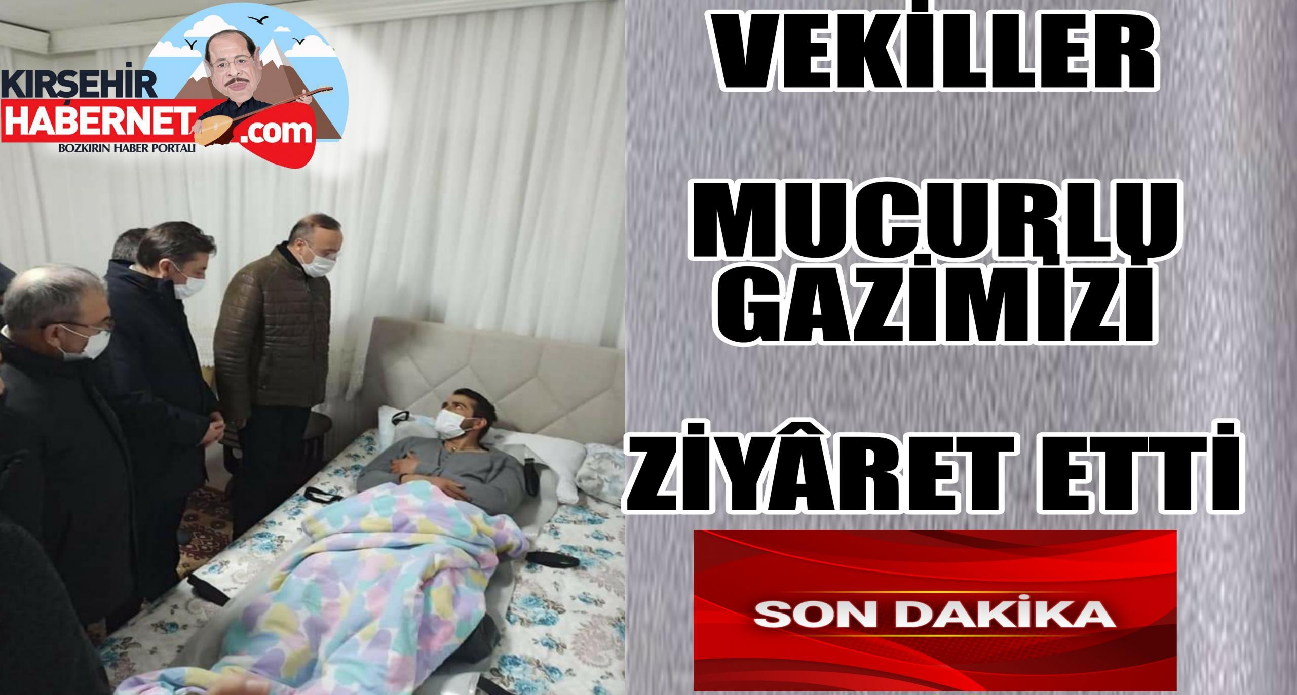 MUCURLU GAZİMİZ ZİYÂRET EDİLDİ !!