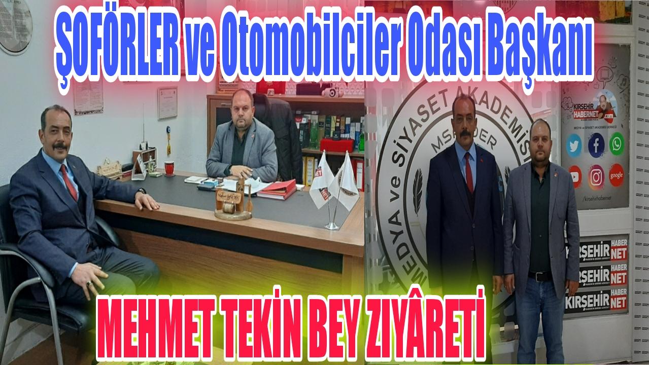 BAŞKAN TEKİN MSA-DER & KIRŞEHİR HABERNET i ZİYÂRET ETTİ !!