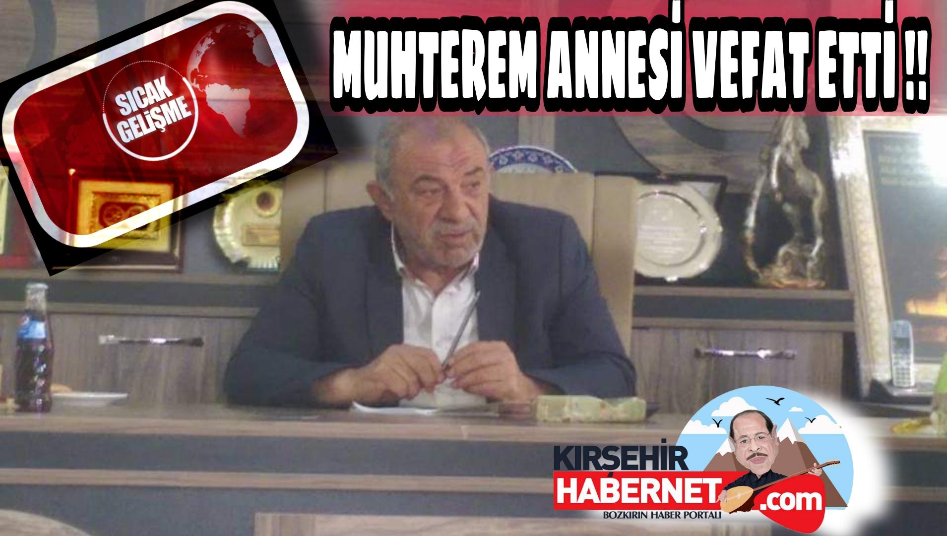 TB BAŞKANI ANNESİ VEFAT ETTİ !!