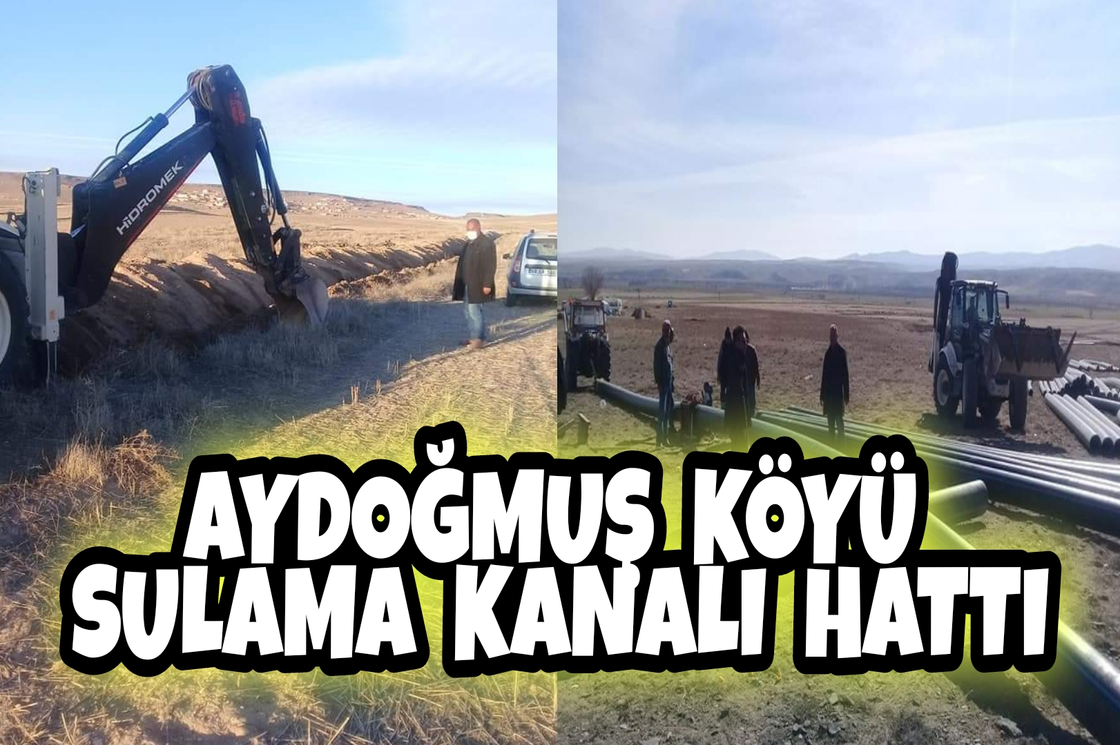 AYDOĞMUŞ KÖYÜ SULAMA KANALI TAMAM !!