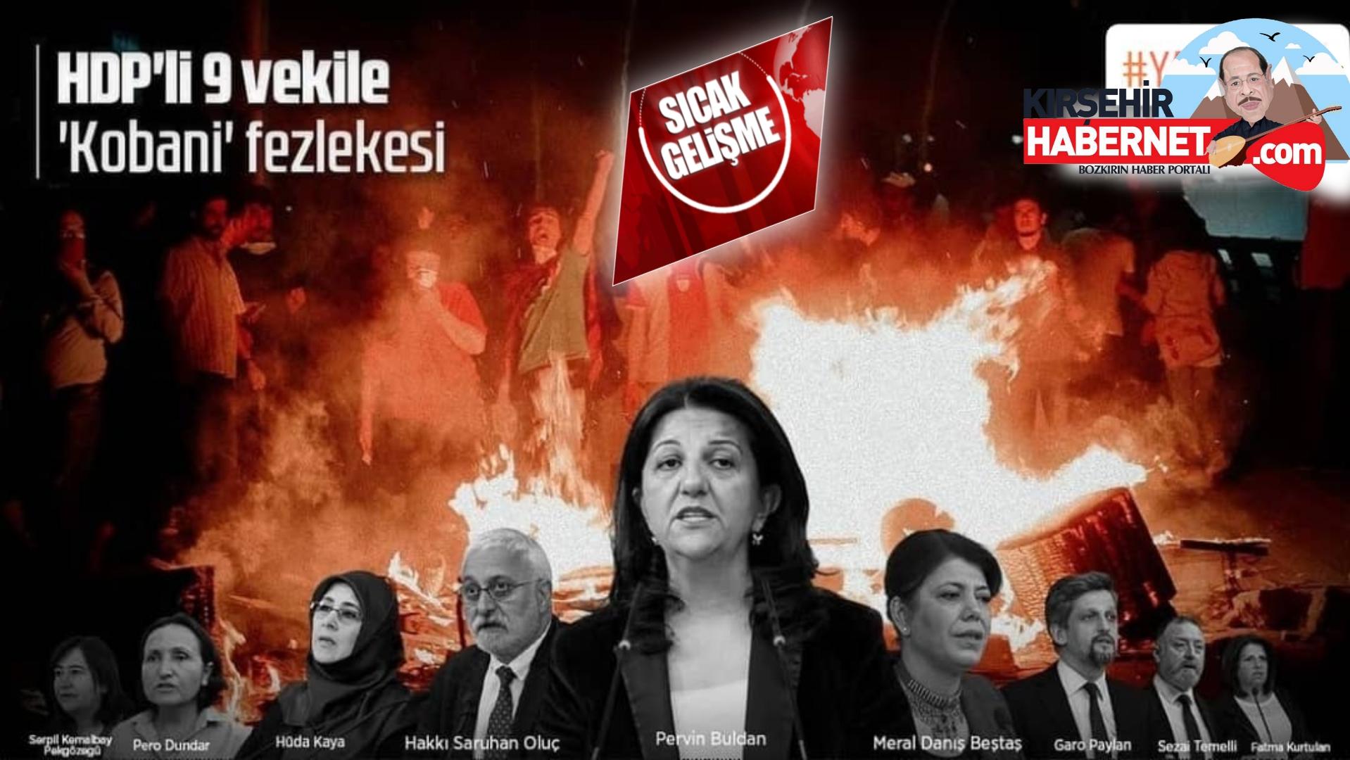 9 HDP' li VEKİLE FEZLEKE HAZIRLANDI !!