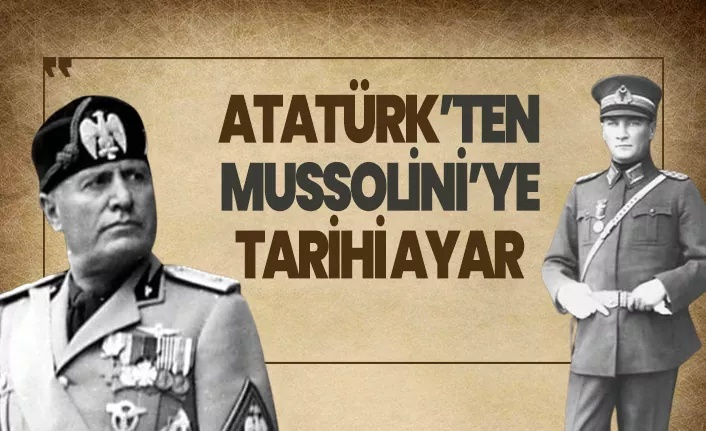Atatürk ten, Faşizm Liderine Tokat gibi Cevap ‼️